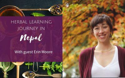 Episode 14: Herbal Learning Journey – with guest Erin Moore