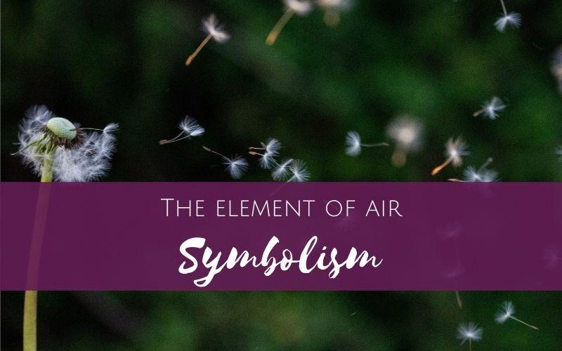Working with the element of air: Symbolism